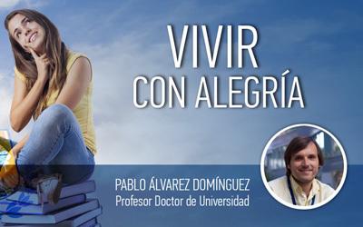 VIVIR CON ALEGRÍA